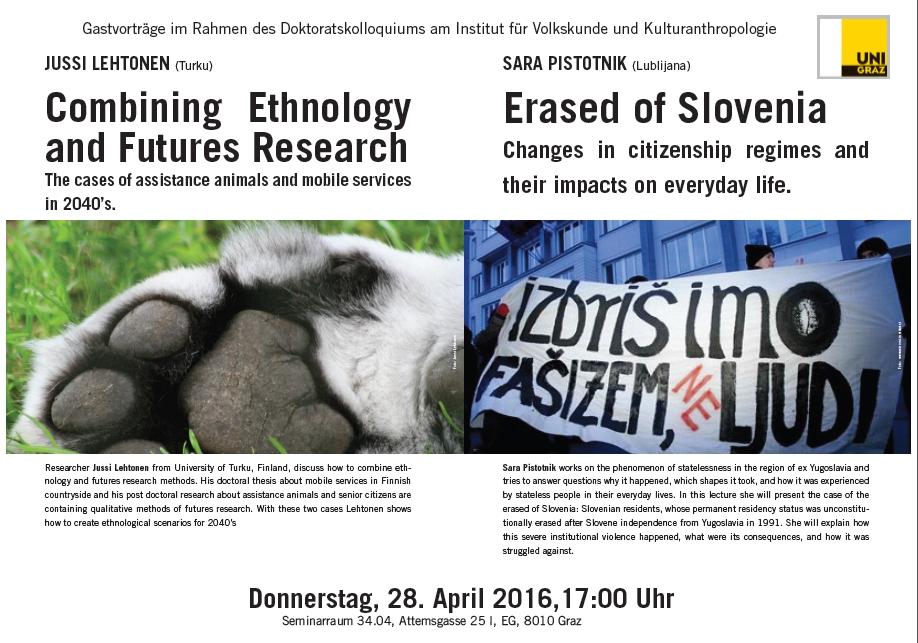 Esitelmäni kansatieteestä, tulevaisuudentutkimuksesta sekä avustajaeläimistä on samassa tilaisuudessa slovenialaisen tutkija Sara Pistotnikin kanssa.